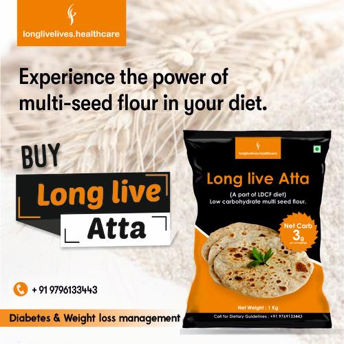 Diabetes weight loss food, Long live Lives, Healthy food, organic food, Long Live Atta, Weight loss food, Buy food online, healthy food online